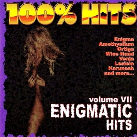 100% Hits. Enigmatic Hits. Vol. 7 (2001)