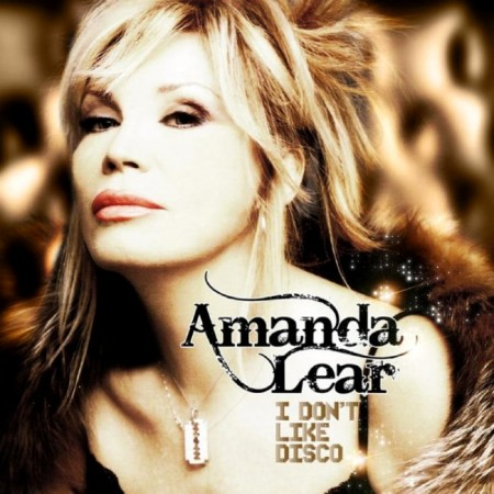 Amanda Lear - I Dont Like Disco (2012)
