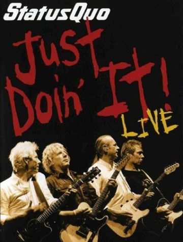 Status Quo - Just Doin' It Live [2006] DVDRip