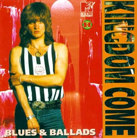 Kingdom Come - Blues And Ballads (2008)