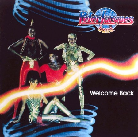 Peter Jacques Band - Welcome Back (1980)