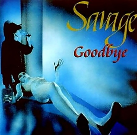 Savage - Goodbye (1989/1998)