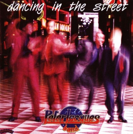Peter Jacques Band - Dancing In The Street (1985)