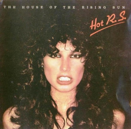 Hot R.S. - The House Of The Rising Sun (1978/1991) MP3 & FLAC