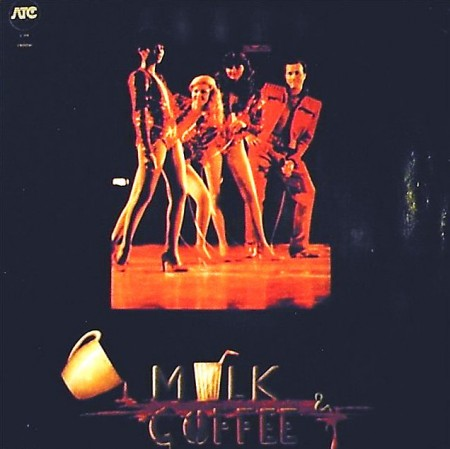 Milk And Coffee - Milk And Coffee/Indianopolis (1979-1980)