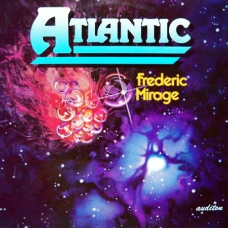 Frederic Mirage - Atlantic (1979/1987)
