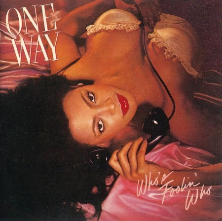 One Way - Who's Foolin' Who (1982/Reissue 1993)