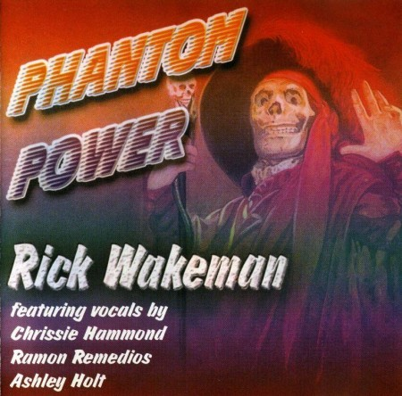 Rick Wakeman - Phantom Power (1990) FLAC