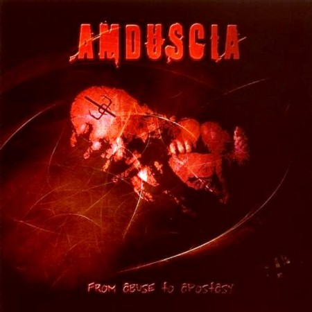 Amduscia - From Abuse To Apostasy (2 CD, 2006)