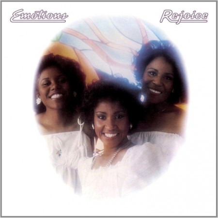 The Emotions - Rejoice (1977/Rreissue 2012)