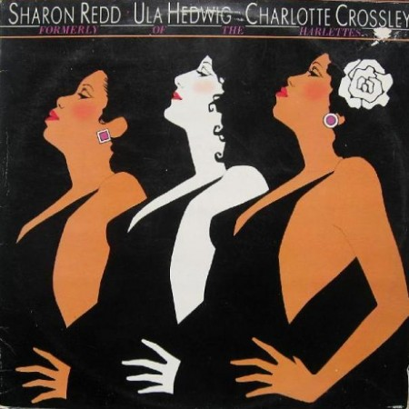 Sharon Redd, Ula Hedwig & Charlotte Crossley - Formerly Of The Harlettes (1978)
