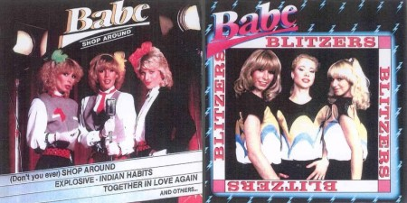 Babe - Blitzers & Shop Around (1981 & 1982/1993/2010)