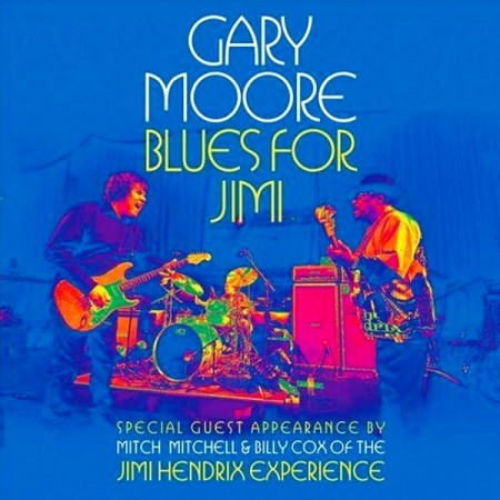 Gary Moore - Blues For Jimi: Live In London (2012)