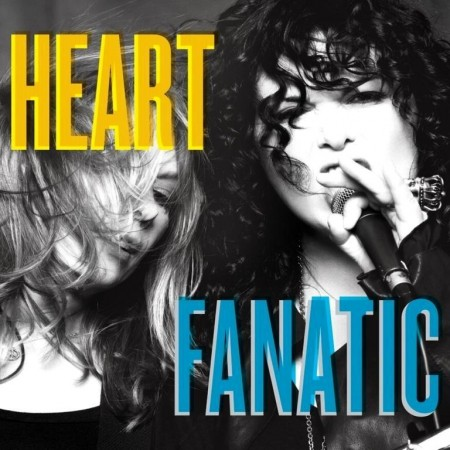 Heart - Fanatic (2012)