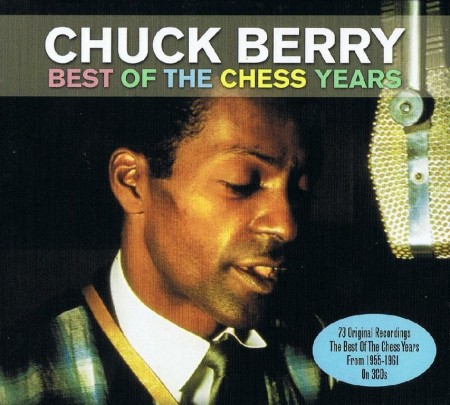 Chuck Berry – Best Of The Chess Years (3 CD Box Set, 2012)