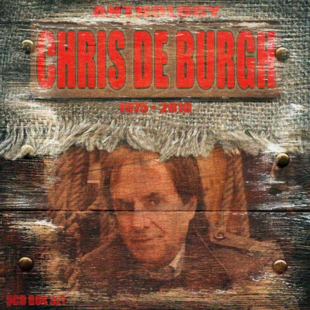 Chris De Burgh - Anthology 1975-2010 (5 CD Box Set, 2011)