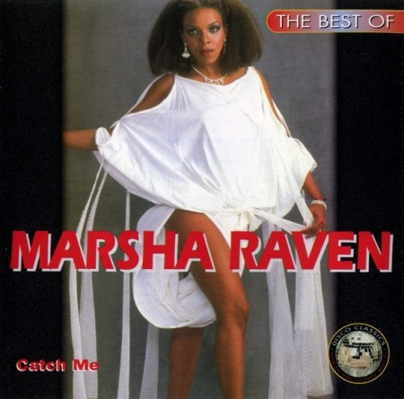 Marsha Raven - Catch Me - The Best Of (1995)