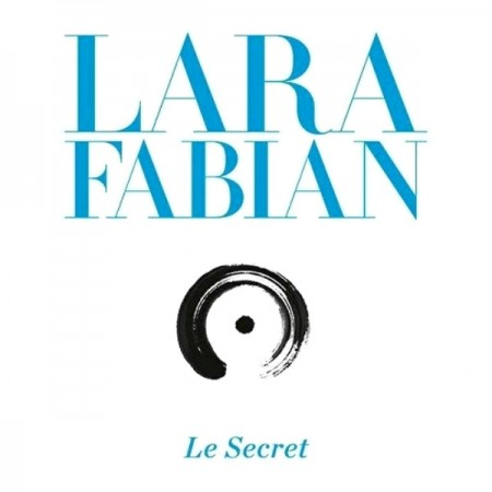 Lara Fabian - Le Secret (2 CD, 2013)