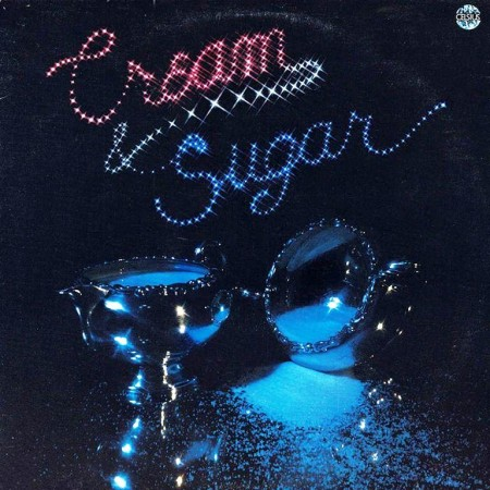 Cream & Sugar - Cream & Sugar (LP, 1979)