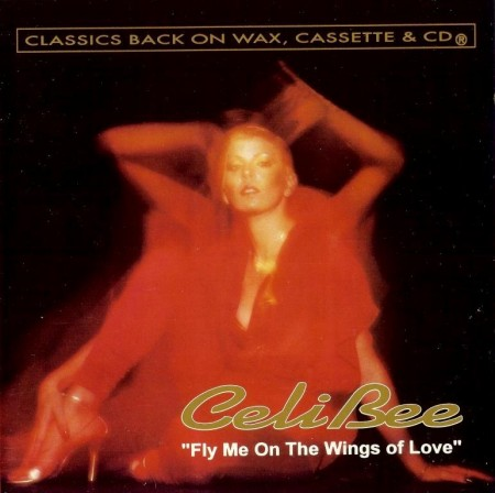 Celi Bee - Fly Me On The Wings Of Love (1978/Reissue 1993)