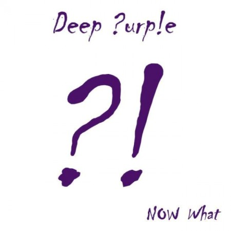 Deep Purple - Now What?! (Japanese Edition, 2013) FLAC & MP3