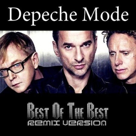 Depeche Mode - The Best Of Depeche Mode - Remixes [2013]