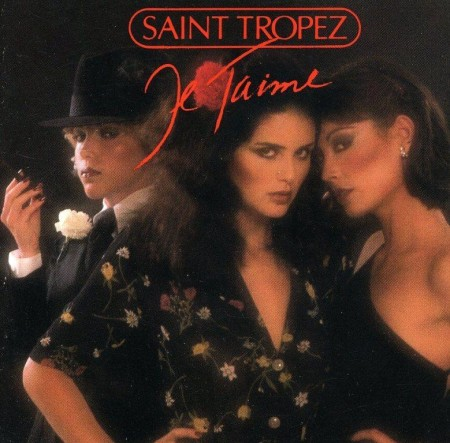 Saint Tropez - Je T'Aime (1977/1994 CD)
