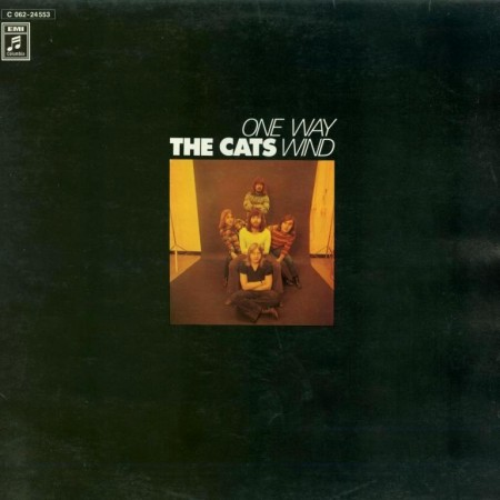 The Cats - One Way Wind (1972)