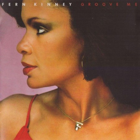 Fern Kinney - Groove Me (1979/2013 Remastered)