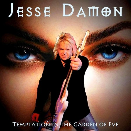 Jesse Damon - Temptation In The Garden Of Eve (2013)