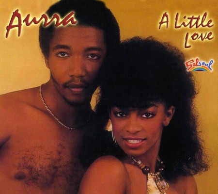 Aurra - A Little Love (1982)