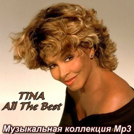 Tina Turner - All The Best [2012] MP3