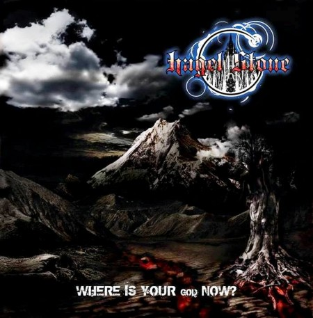 Hagel Stone - Where Is Your God Now? (2013)