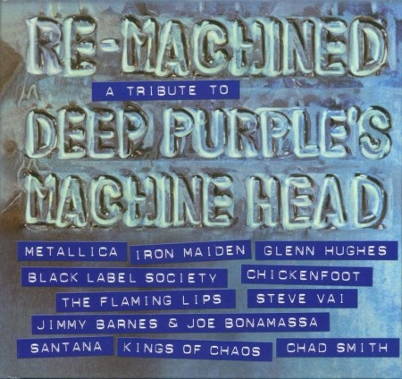 Re-Machined: A Tribute To Deep Purple's Machine Head (2012) FLAC