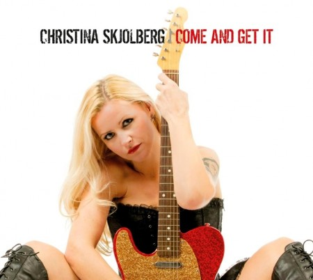 Christina Skjolberg - Come And Get It (2014)