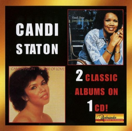 Candi Staton - Young Hearts Run Free & House Of Love (2002)