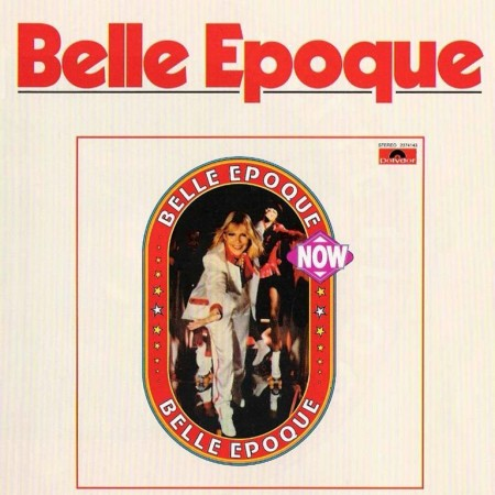 Belle Epoque - Now (1979/2002)