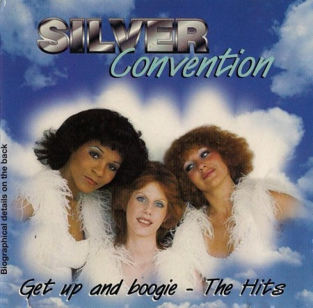 Silver Convention - Get Up And Boogie - The Hits (1995)
