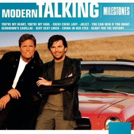 Modern Talking - Milestones (2013) MP3