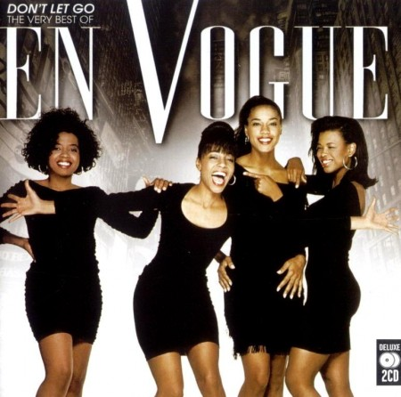 En Vogue - Don't Let Go - The Very Best Of En Vogue (2 CD, 2010)