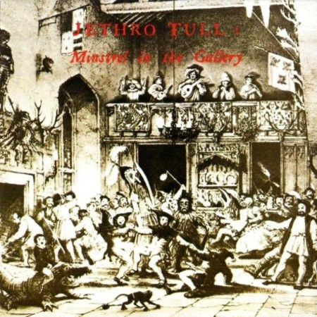 Jethro Tull - Minstrel In The Gallery (1975/2002 Remaster)