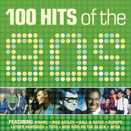 100 Hits Of The 80s (Vol.1) [2015] MP3