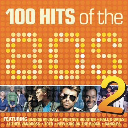 100 Hits Of The 80s (Vol.2) [2015] MP3