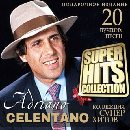 Adriano Celentano - Super Hits Collection [2015] MP3
