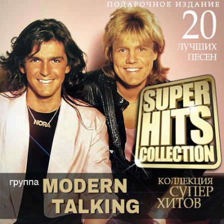 Modern Talking - Super Hits Collection [2015] MP3