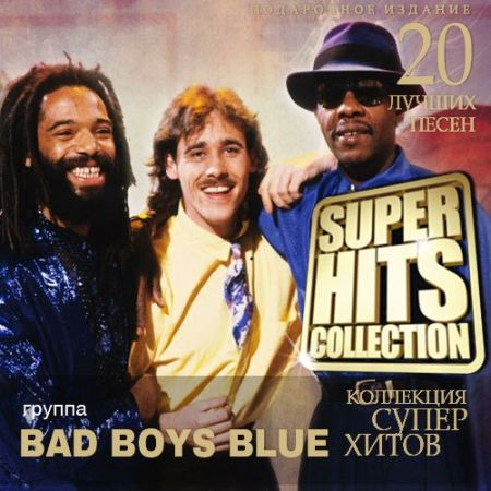 Bad Boys Blue - Super Hits Collection [2014] MP3