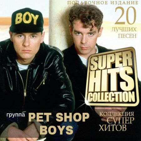 Pet Shop Boys - Super Hits Collection [2014] MP3