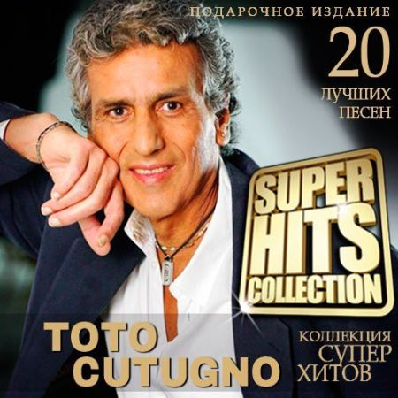 Toto Cutugno - Super Hits Collection [2015] MP3