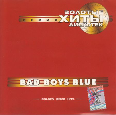 Bad Boys Blue - Golden Disco Hits [2001] MP3