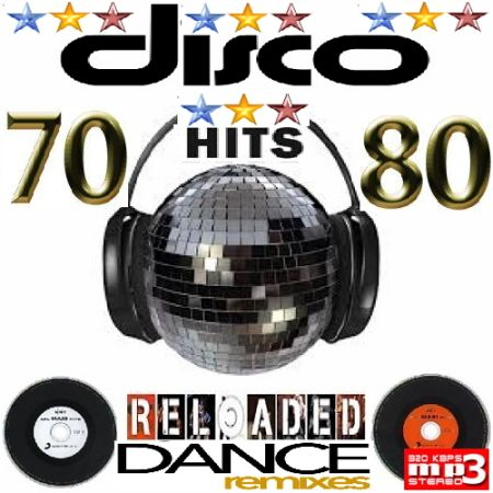 Disco Hits 70s & 80s Reloaded [2015] MP3